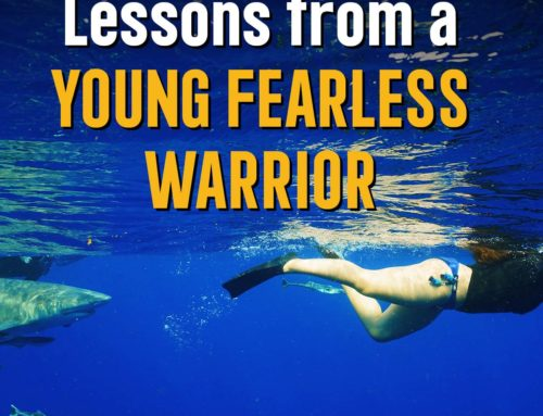 Lessons from a YOUNG FEARLESS WARRIOR